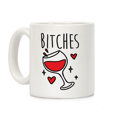 Classy Bitches Mug 2 Coffee Mug
