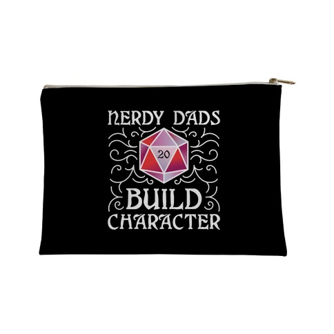 Nerdy Dads Build Character Accessory Bag