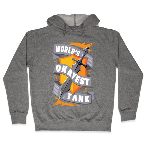 World's Okayest Tank Hooded Sweatshirt