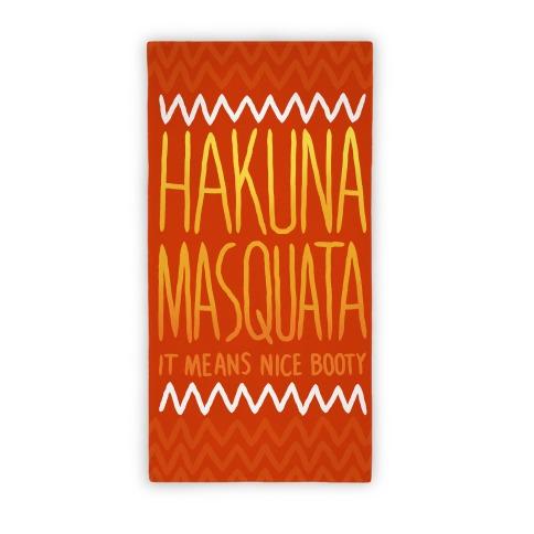 Hakuna Masquata Parody Towel Beach Towel