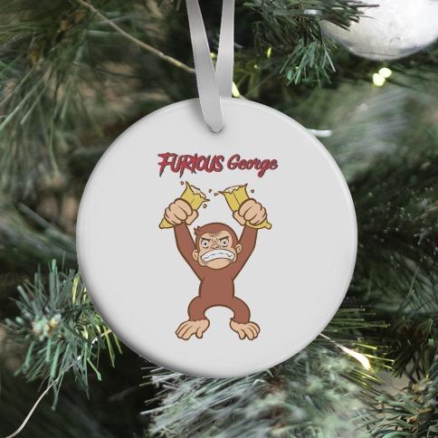 Furious George Ornament