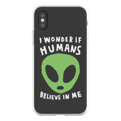 I Wonder If Aliens Believe In Me Phone Flexi-Case