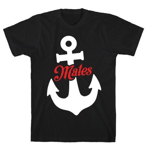 Ship Mates (Mates) T-Shirt
