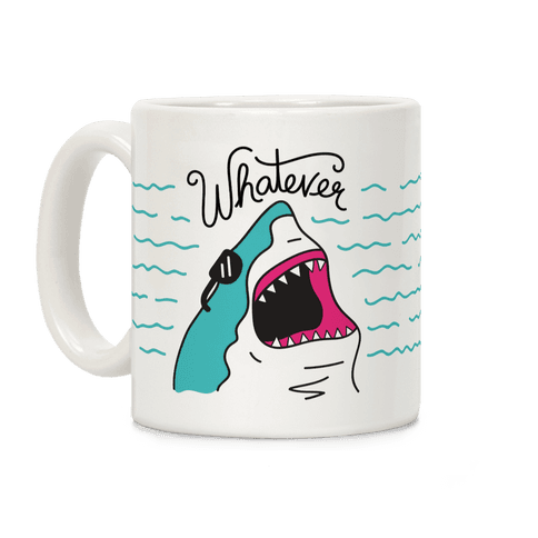 Whatever Shark Coffee Mug