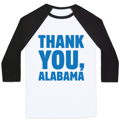 Thank You Alabama  Baseball Tee