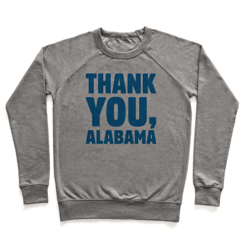 Thank You Alabama  Pullover