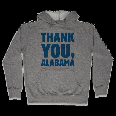 Thank You Alabama  Hooded Sweatshirt