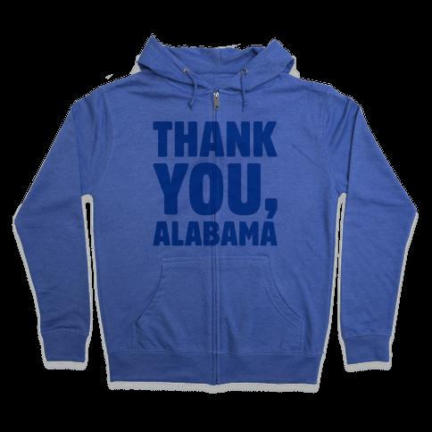 Thank You Alabama  Zip Hoodie