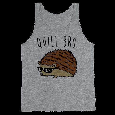 Quill Bro  Tank Top
