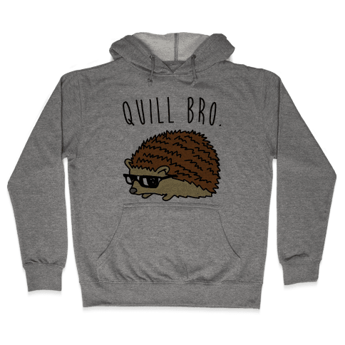 Quill Bro  Hooded Sweatshirt