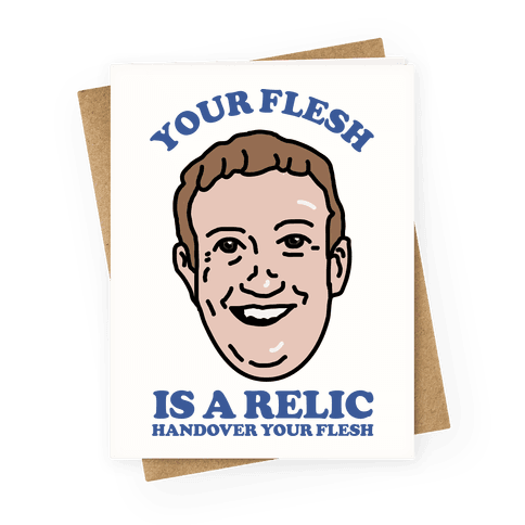 Your Flesh is a Relic Greeting Card