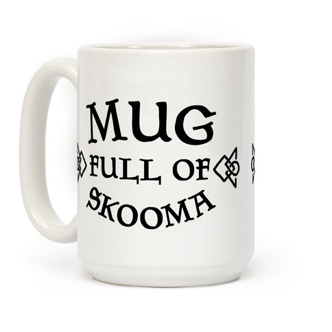 Mug Full of Skooma Coffee Mug
