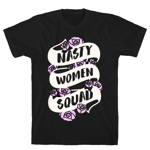 Nasty Women Squad (White) Mens T-Shirt
