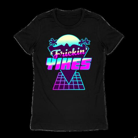 Frickin' YIKES Retro Wave Womens T-Shirt