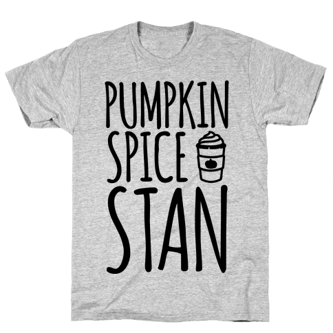 Pumpkin Spice Stan Mens T-Shirt