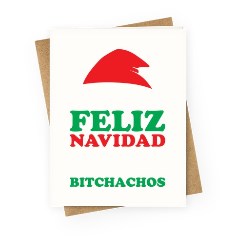 Feliz Navidad, Bitchachos Greeting Card