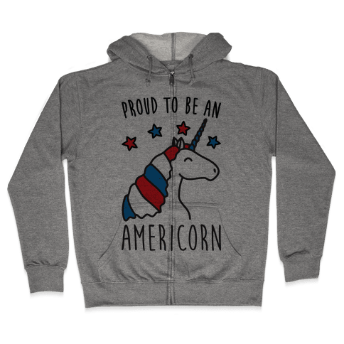 Proud To Be An Americorn Zip Hoodie