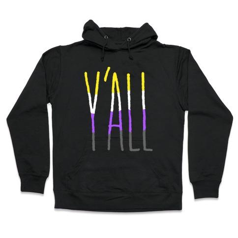 Non-Binary Y'all Hooded Sweatshirt