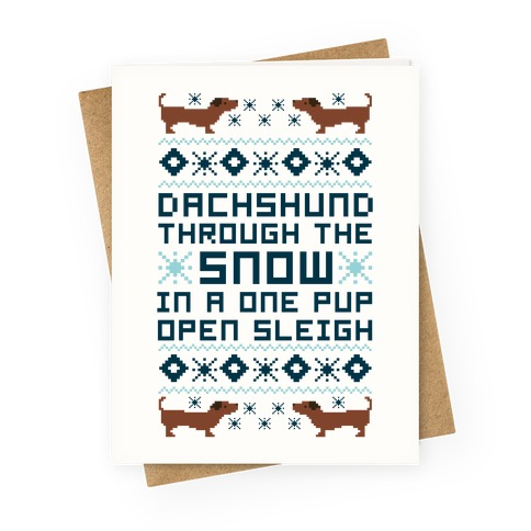 Dachshund Through The Snow In a One Pup Open Sleigh Greeting Card