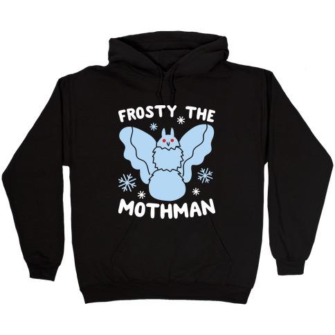 Frosty The Mothman Hooded Sweatshirt
