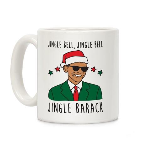 Jingle Barack Coffee Mug