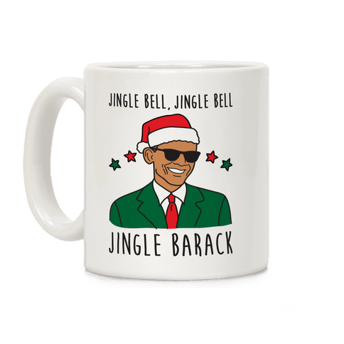 Jingle Barack Coffee Mug