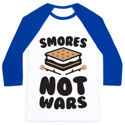 Smores Not Wars (CMYK) Baseball Tee