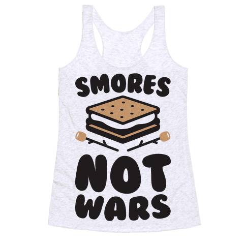 Smores Not Wars (CMYK) Racerback Tank Top