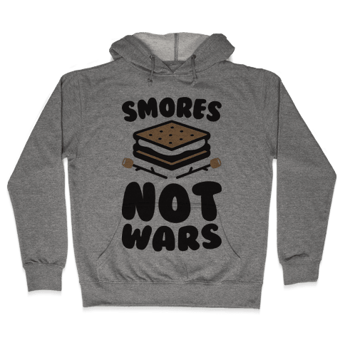 Smores Not Wars (CMYK) Hooded Sweatshirt