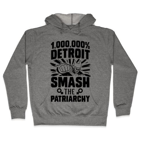All Might Smash the Patriarchy (1000000 Detroit Smach) Hooded Sweatshirt