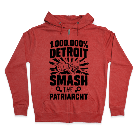 All Might Smash the Patriarchy (1000000 Detroit Smach) Zip Hoodie