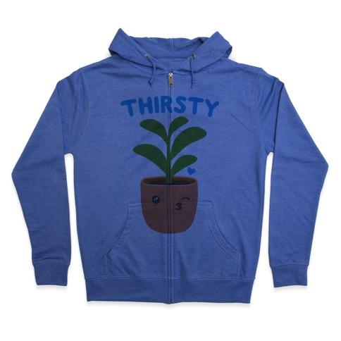 Thirsty Plant Zip Hoodie