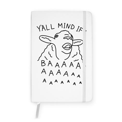 Y'all Mind If I Baaa Sheep Notebook