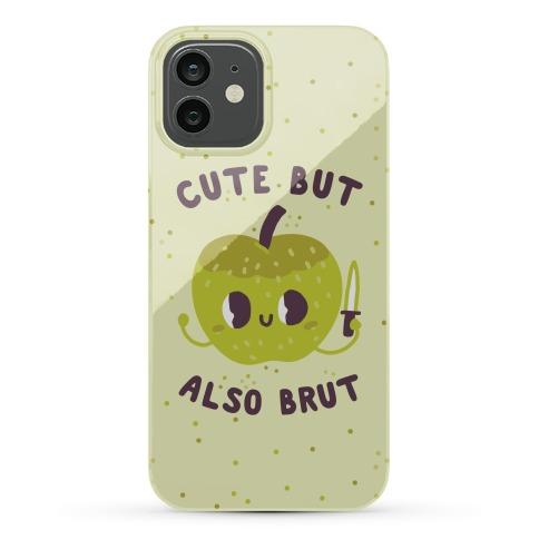 Cute But Also Brut Phone Case