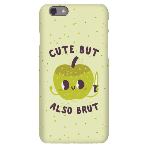 Cute But Also Brut Phone Case