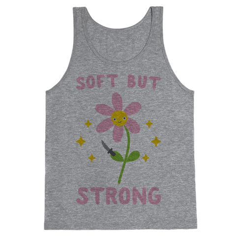 Soft But Strong Flower Tank Top