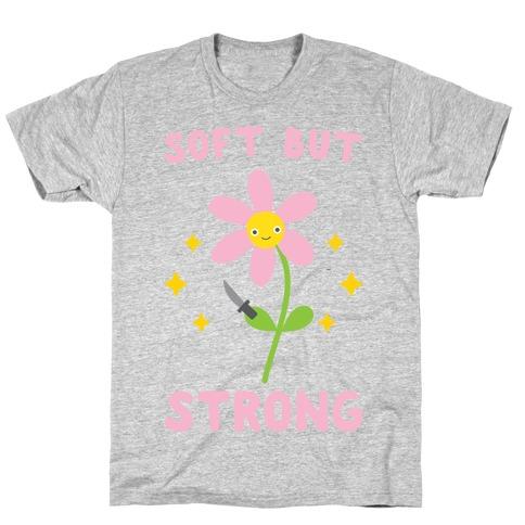 Soft But Strong Flower Mens T-Shirt