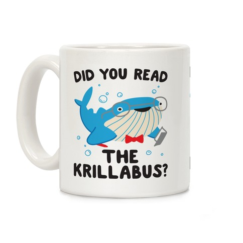Did You Read The Krillabus? Whale Coffee Mug