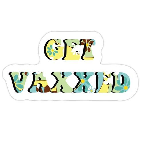 Get Vaxxed Die Cut Sticker