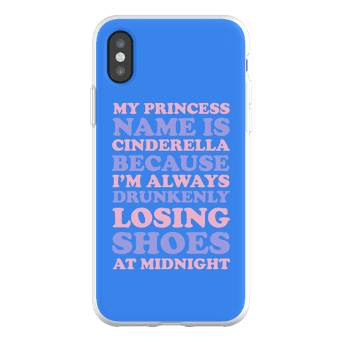 My Princess Name Is Cinderella Phone Flexi-Case