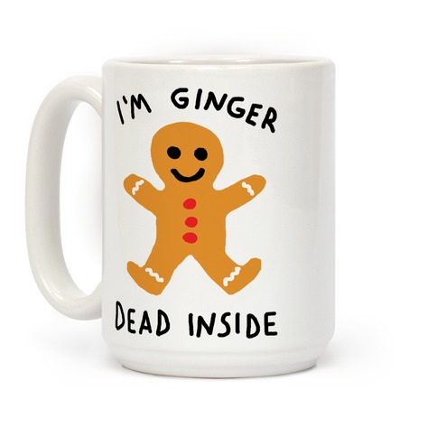 I'm Ginger Dead Inside Coffee Mug