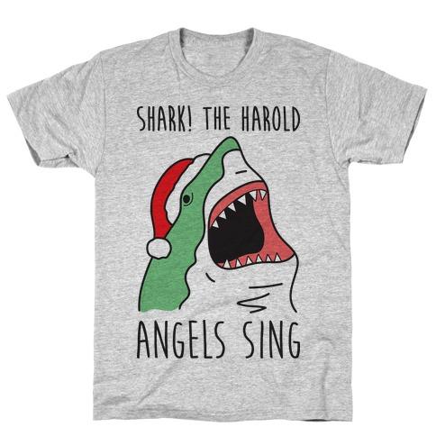Shark! The Harold Angels Sing Mens T-Shirt