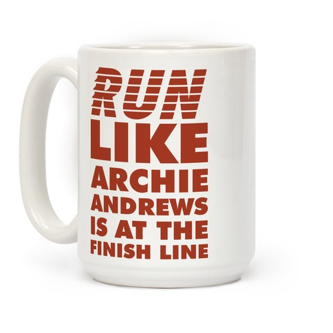 Run like Archie is at the Finish Line Coffee Mug