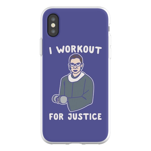 I Workout For Justice RBG Parody Phone Flexi-Case