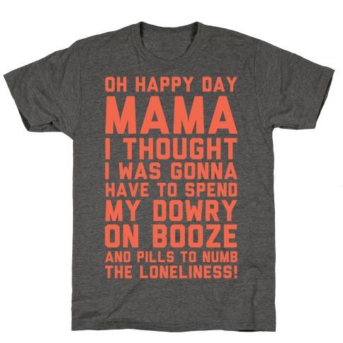 Oh Happy Day Mama T-Shirt