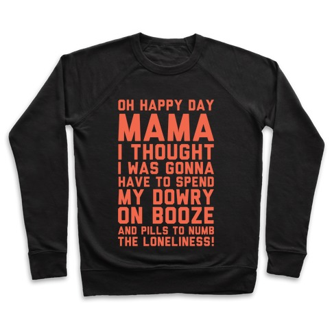 Oh Happy Day Mama Pullover