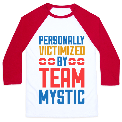 Personally Victimized By Team Mystic Baseball Tee