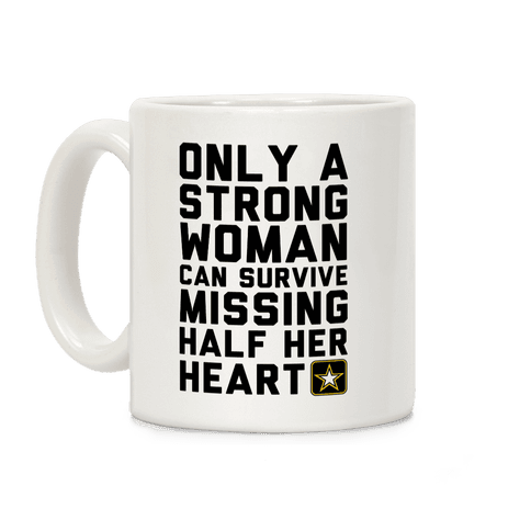 Only A Strong Woman Army Coffee Mug