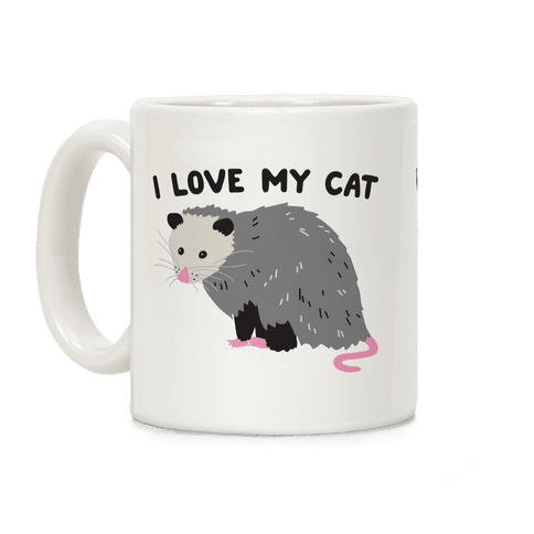 I Love My Cat Opossum Coffee Mug
