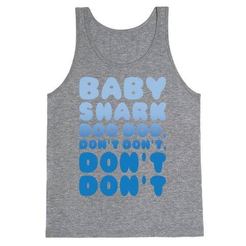 Don't Baby Shark Song Parody White Print Tank Top